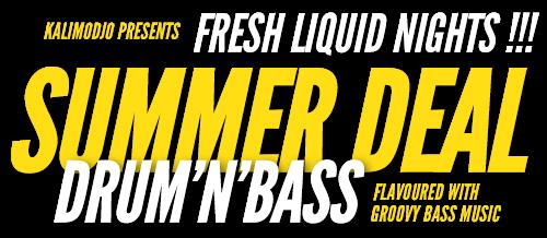 Summer Deal – Fresh Liquid Nights