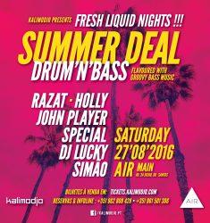LAST SUMMER DEAL – FRESH LIQUID NIGHTS – 27.08.2016